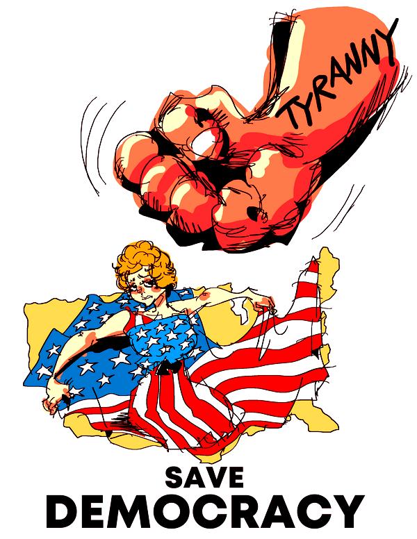 DEMOCRACY protecting America from a threatening menace named Tyranny.